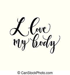 lichaam, lettering, liefde, vrijstaand, achtergrond., conceptueel, frase, witte , mijn, met de hand geschreven