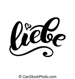 Liebe - LOVE in German. Happy Valentines day card,...