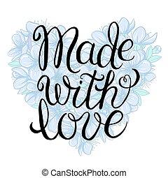 liefde, gemaakt, -, lettering