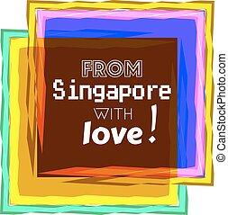 liefde, singapore