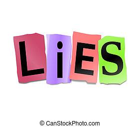 Lies concept. - Illustration depicting cutout printed ...