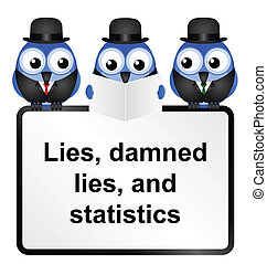 Statistics - Lies Damned Lies and Statistics quotation...