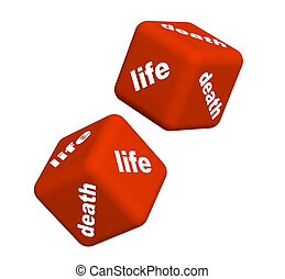 Life and death - Playing cubes with an inscription life and...