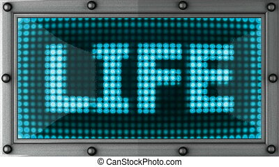 life  announcement on the LED display