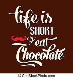 """life, chocolate"", typographique, fond, citation, court, ..."