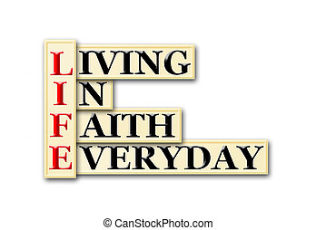 life faith - Acronym concept of Life and other releated ...