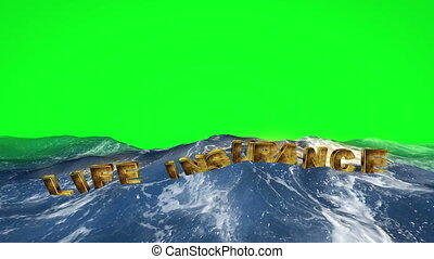 Life insurance text floating in the water on green screen