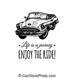Life is a journey,enjoy the ride vector typographic poster....