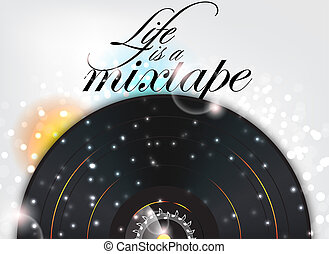 Life is a mixtape. Music background with sparks