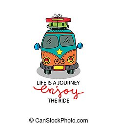 Life is journey enjoy the ride