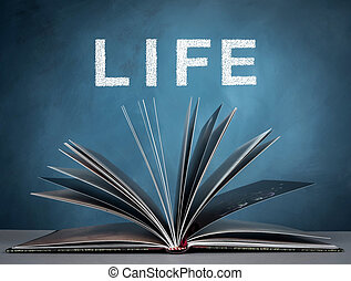 Life - open a book for imagination of world wide , life and...