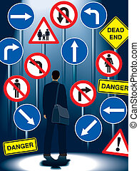 Life regulation signs - A businessman is standing in front...