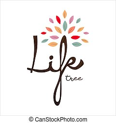 Life tree text quote concept with color leaves