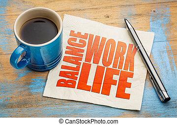 life work balance concept on napkin