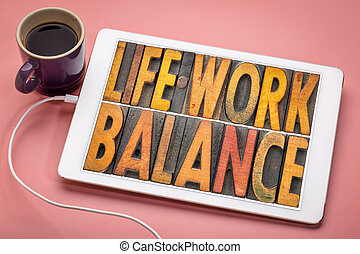 life work balance word abstract in letterpress wood type