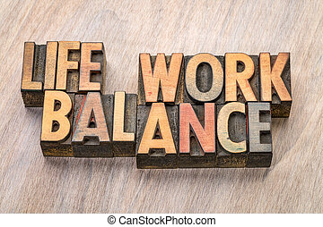 life work balance word abstract in wood type