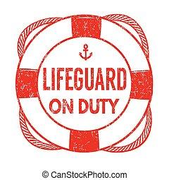 Lifeguard sign or stamp