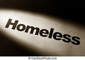 Homeless - light and word of Homeless for background