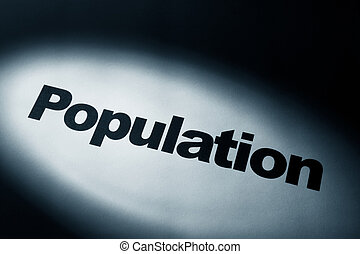 Population - light and word of Population for background