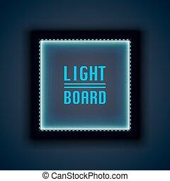 Light board background night neon.