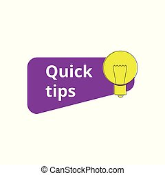 Light bulb with Quick tips icon for helpful advice vector illustration isolated.