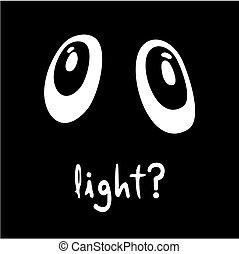 Light?