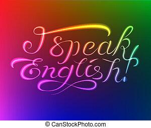 Light lettering: I speak english - Vector: lighten lettering...