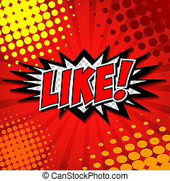 LIKE ! Comic Speech Bubble, Cartoon