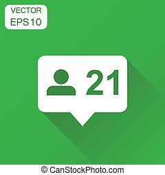 Like, comment, follower icon. Business concept speech bubble pictogram. Vector illustration on green background with long shadow.
