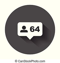 Like, comment, follower icon. Flat vector illustration with speech bubble with long shadow.