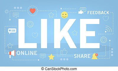Like concept. Social network and online communication