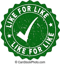 Like for Like Grunge Stamp with Tick