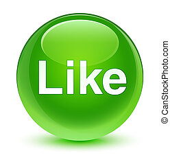 Like glassy green round button