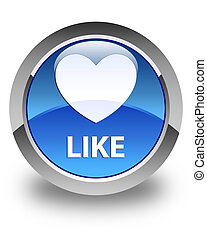 Like (heart icon) glossy blue round button