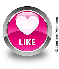 Like (heart icon) glossy pink round button