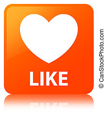 Like (heart icon) orange square button