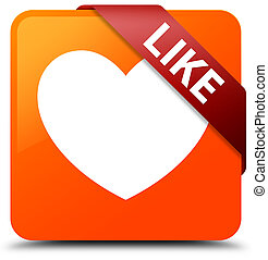 Like (heart icon) orange square button red ribbon in corner