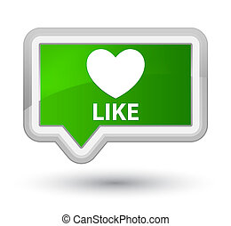 Like (heart icon) prime green banner button