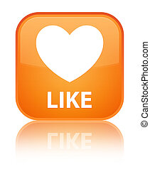 Like (heart icon) special orange square button