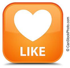 Like (heart icon) special orange square button