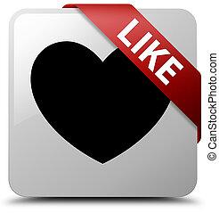 Like (heart icon) white square button red ribbon in corner