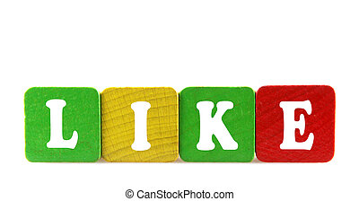 like - isolated text in wooden building blocks