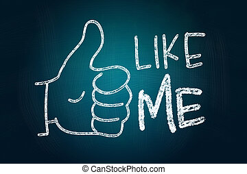 Like Me with Thumb Up, Social Media Concept drawn with Chalk...