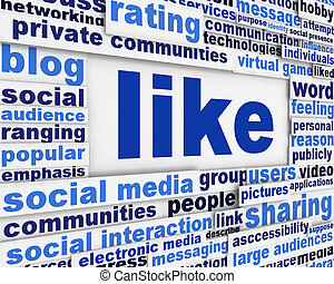 Like message conceptual design. Social relation poster concept