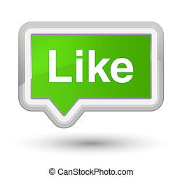 Like prime soft green banner button