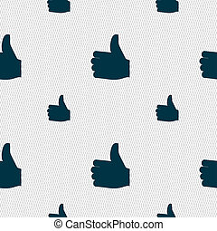 Like, Thumb up icon sign. Seamless pattern with geometric texture.