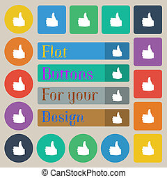 Like, Thumb up icon sign. Set of twenty colored flat, round, square and rectangular buttons.