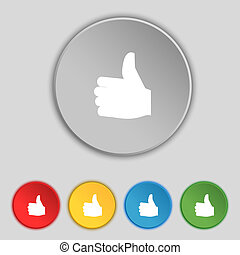 Like, Thumb up icon sign. Symbol on five flat buttons.