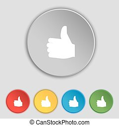 Like, Thumb up icon sign. Symbol on five flat buttons. Vector