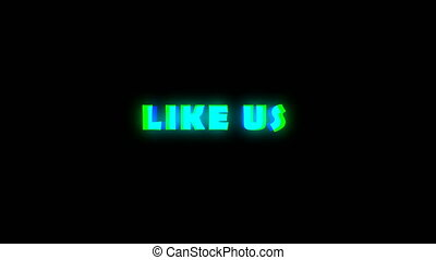 Like us text with bad signal. Glitch effect. Seamless loop